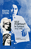 Self-Portrait In Letters, 1916-1942 (The Collected Works of Edith Stein, vol. 5)