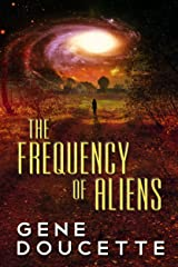 The Frequency of Aliens (Sorrow Falls Book 2) Kindle Edition