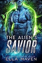 The Alien's Savior: A SciFi Alien Warrior Romance (Drixonian Warriors Book 5) Kindle Edition