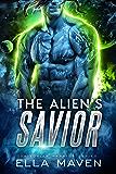 The Alien's Savior: A SciFi Alien Warrior Romance (Drixonian Warriors Book 5)