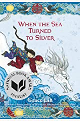 When the Sea Turned to Silver Kindle Edition