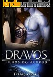 Dravos (Filhos do Acordo Livro 4) (Portuguese Edition)