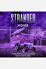 Stranded: Home: Stranded Series, Book 3 Audible Audiobook