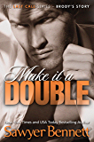 Make It A Double (The Last Call Series Book 2)