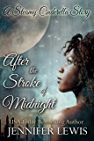 After the Stroke of Midnight: A Steamy Cinderella Story