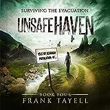 Unsafe Haven: Surviving the Evacuation, Book 4
