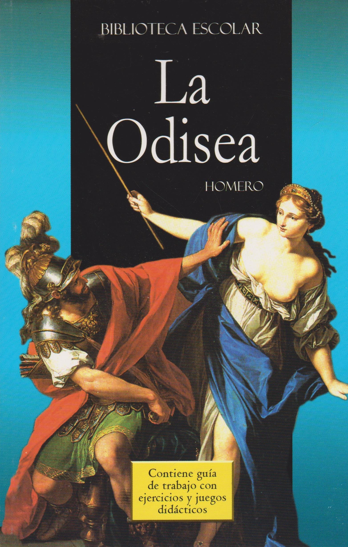 ODISEA, LA (BIBLIOTECA ESCOLAR) C/GUIA DE TRABAJO: HOMERO: Amazon.com.mx:  Libros