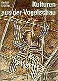 Kulturen aus der Vogelschau : Archäologie im Luftbild.