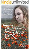 Poppies & Roses: A Retelling of Beauty and the Beast (Hedgewitches' Tales Book 1)