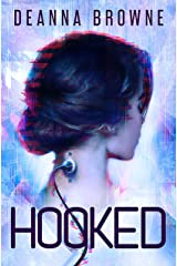 HOOKED, A YA Sci Fi Adventure (Hard Wired Trilogy Book 1) Kindle Edition