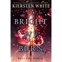 Bright We Burn