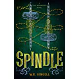 Spindle (Two Monarchies Sequence Book 1)