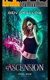 Ascension (Rebel Mage Book 2)