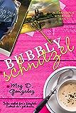 Bubbly Schnitzel (International Adventures Book 2)