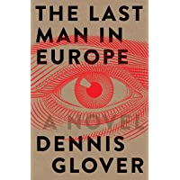 The Last Man in Europe: A Novel