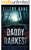 Daddy Darkest (Doctors of Darkness Book 1)