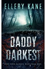 Daddy Darkest (Doctors of Darkness Book 1) Kindle Edition
