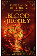 Blood Money (Those Who Die Young Book 4) Kindle Edition