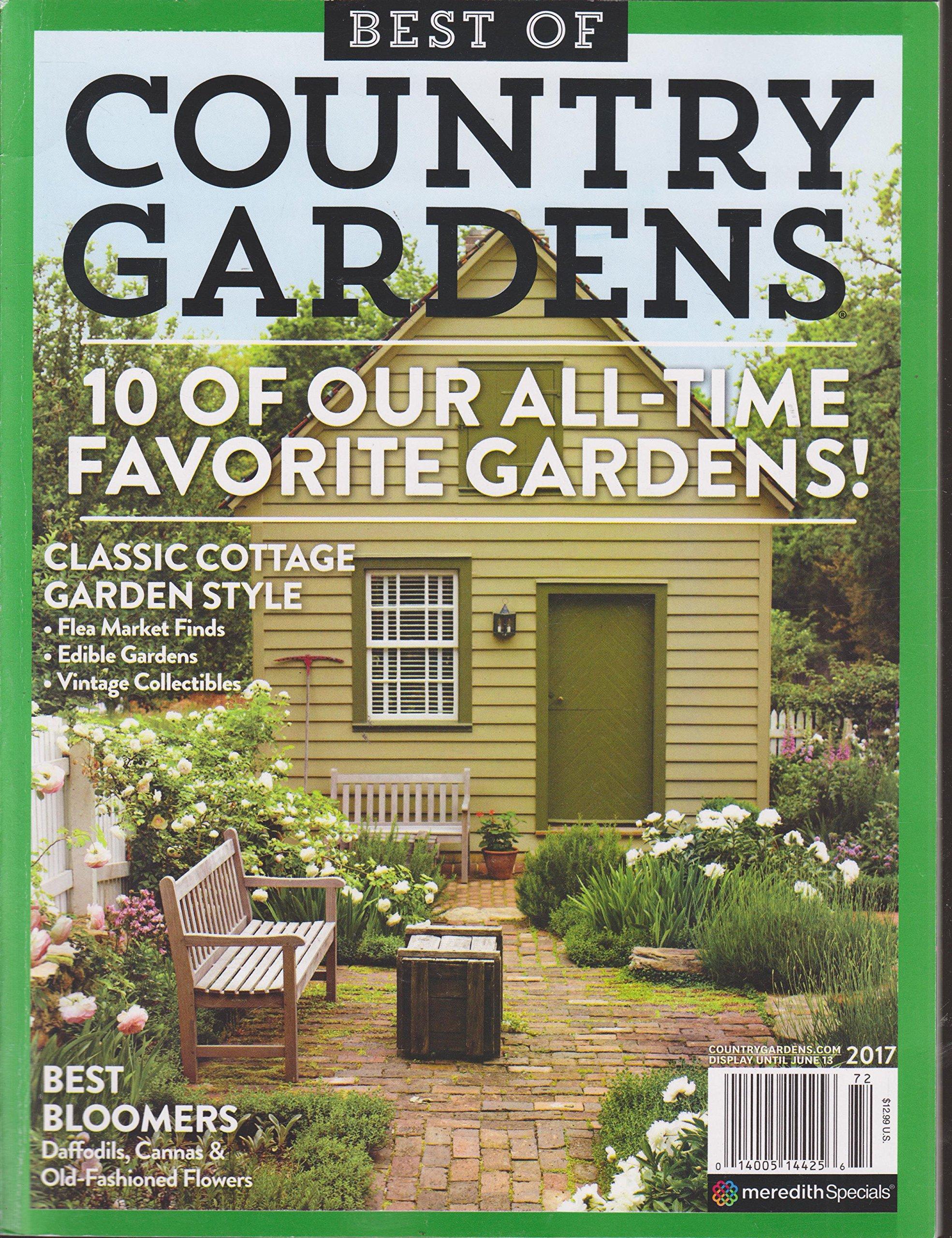 Best Of Country Gardens Magazine 2017 Amazon Com Books