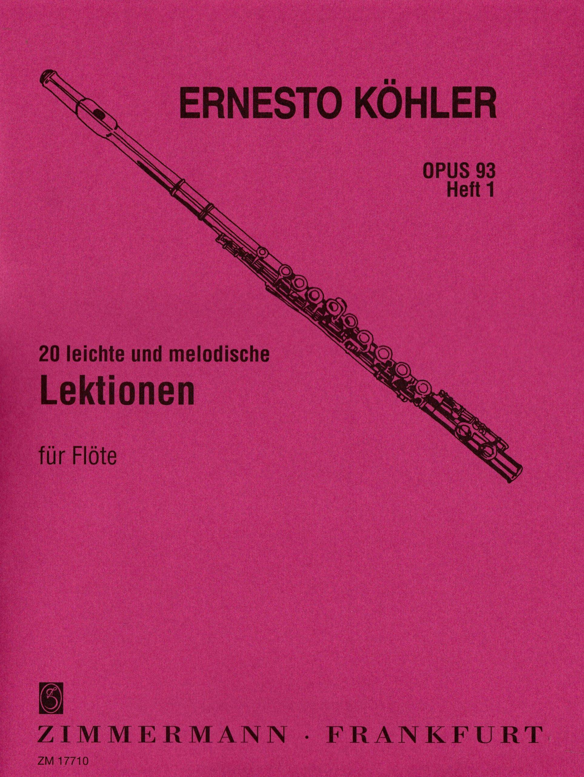 20 leichte und melodische Lektionen: in fortschreitender Schwierigkeit. Heft 1. op. 93. Flöte. Musiknoten – 1. Januar 1905 Ernesto Köhler B00006LT6P Musikalien Klassik