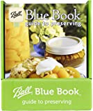 Blue Book Guide to Preserving (by Jarden Home Brands)