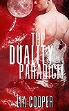 The Duality Paradigm (Blood & Bone Trilogy Book 1)
