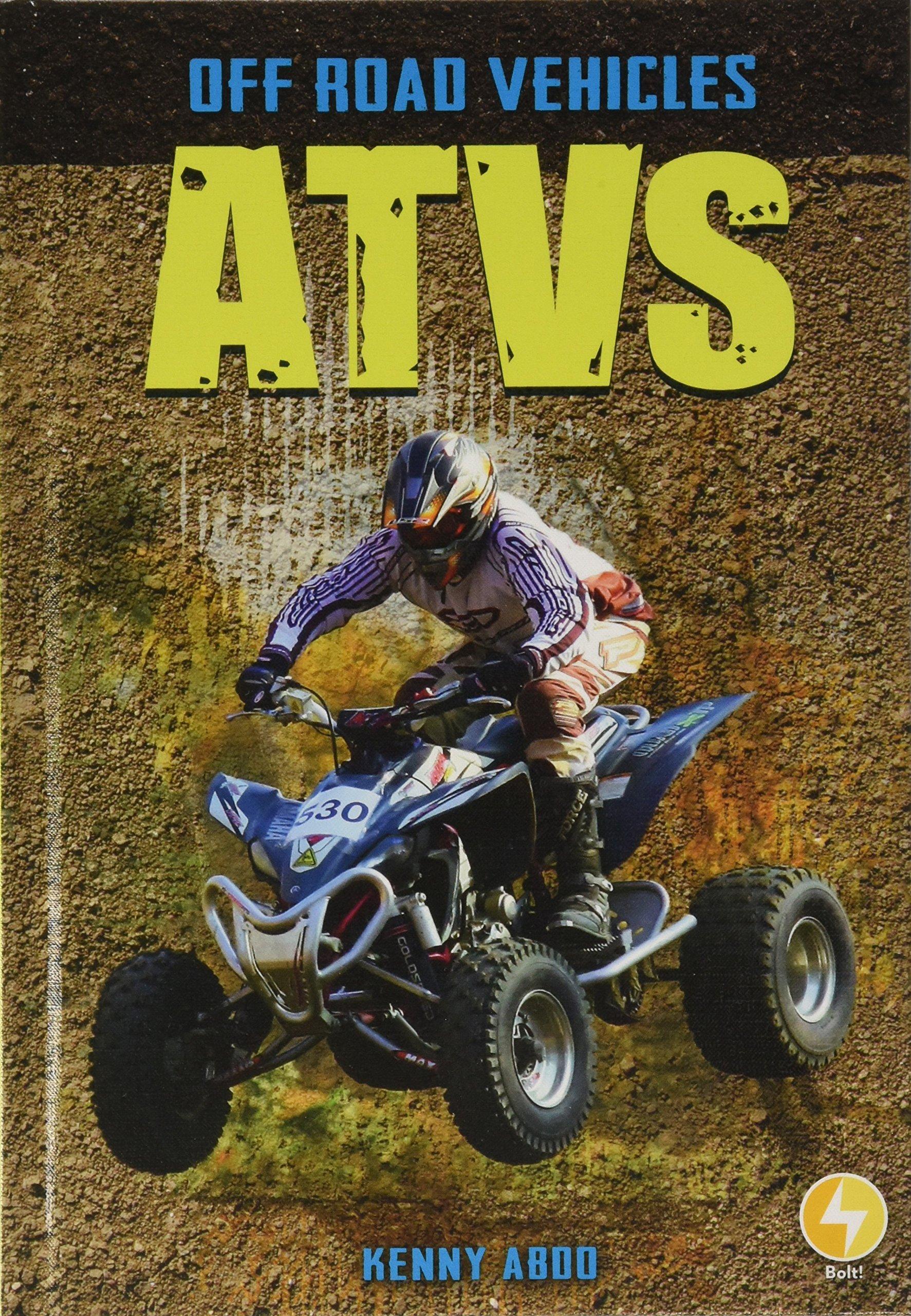 ATVs (Off Road Vehicles)