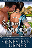 Seduced in September (A Year Without a Duke)
