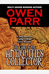 The case of the Antiquities Collector: A Joey Mancuso, Father O'Brian Crime Mystery Kindle Edition