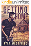 Getting Home: A Post-Apocalyptic EMP Survival Thriller (The EMP Book 7)