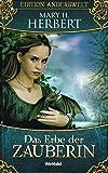 Das Erbe der Zauberin (Edition Anderswelt)