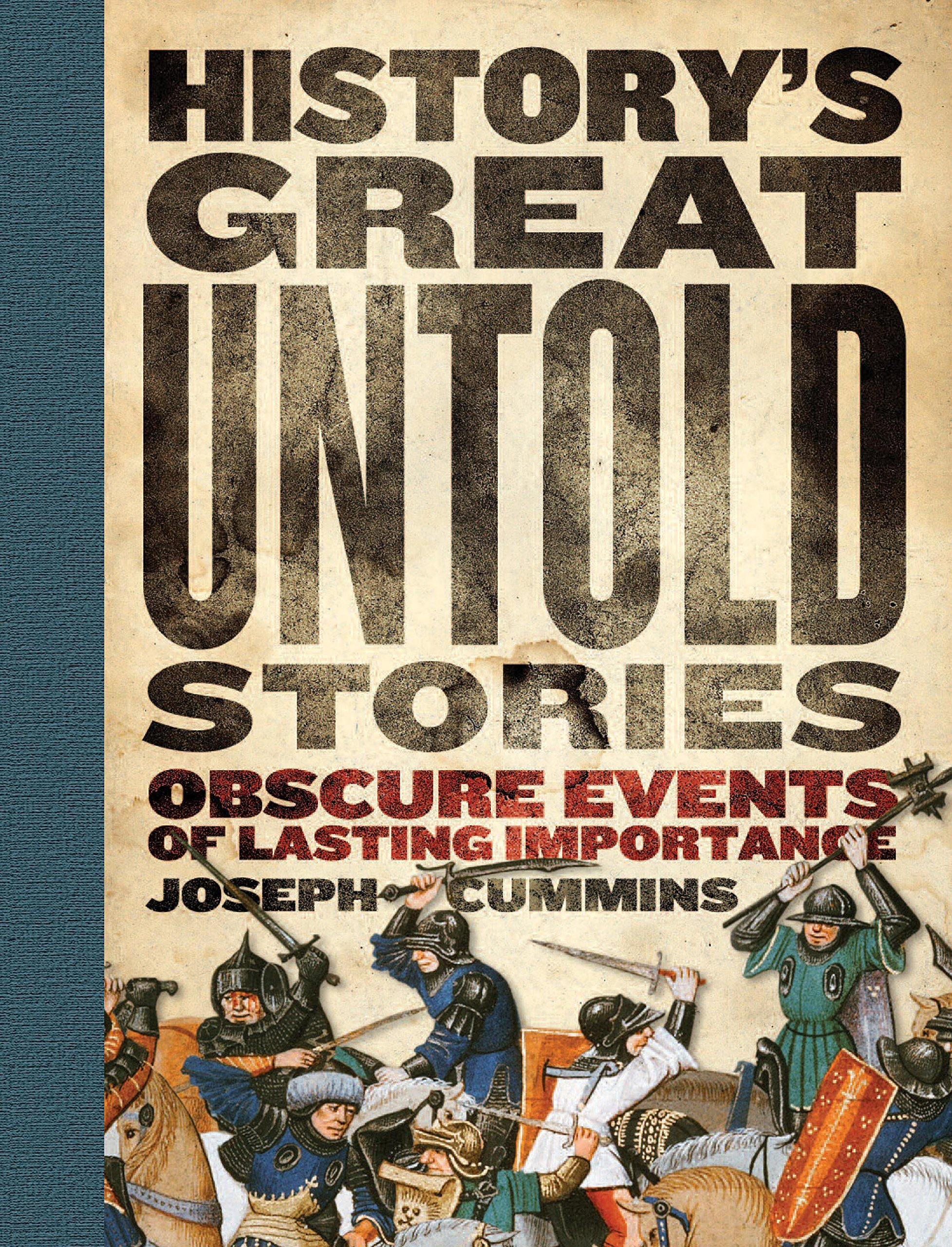 History's Great Untold Stories: Obscure and Fascinating Accounts with Important Lessons for the World pdf epub