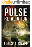 Pulse: Retaliation (Anisakis Nova Book 2)
