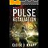Pulse: Retaliation (Anisakis Nova Book 2)
