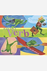 If You Were a Verb (Word Fun) Kindle Edition