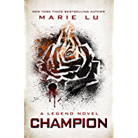 Champion (LEGEND Trilogy Book 3)