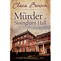 The Murder at Sissingham Hall (An Angela Marchmont Mystery Book 1) (English Edition)