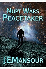 Peacetaker (Nupt Wars Book 1) Kindle Edition