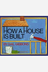 How a House Is Built Paperback