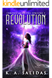 Revolution: A Supernatural Rebellion Thriller (Chronicles of the Uprising Book 3)