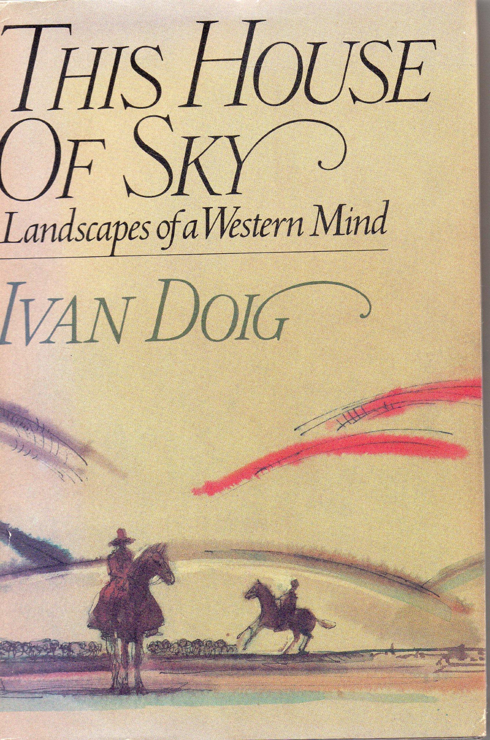 This house of sky: Landscapes of a Western mind by Harcourt Brace Jovanovich