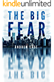 The Big Fear (Hollow City Series Book 1)