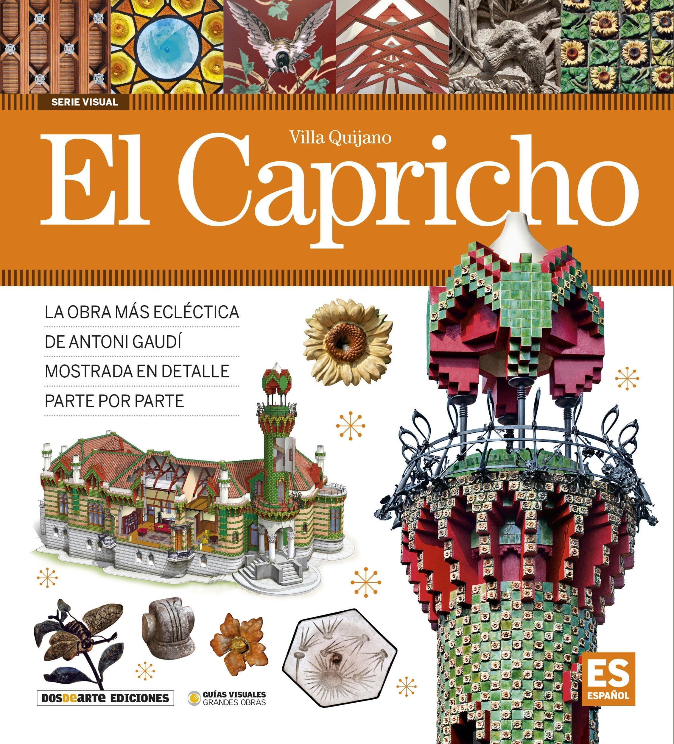 El Capricho, Villa Quijano: Amazon.es: Dosde: Libros