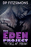 The Fall of Zrados (Book 4 of The Eden Project)