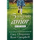 Cinco Lenguajes del Amor de los niños - Fav.(Spanish Edition) (Coleccion De Los 5 Languajes Del Amor)