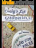 Craig's List Chronicles: byte-size tales