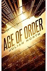 Age of Order: A Dystopian Sci-fi Epic (Highborn Academy Saga Book 1) Kindle Edition