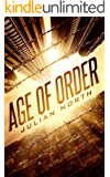 Age of Order: Book 1 of the Age of Order Saga