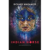 Indian Horse: (Film Edition Cover)