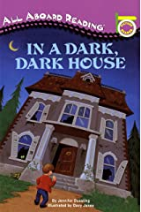 In a Dark, Dark House (All Aboard Picture Reader) Paperback
